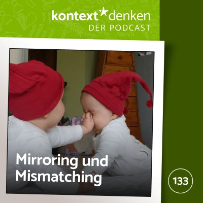 Mirroring & Mismatching